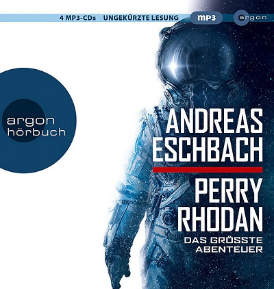 Andreas Eschbach_Perry Rhodan – Das groesste Abenteuer
