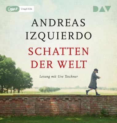 Andreas Izquierdo_Schatten der Welt