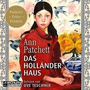 Ann Patchett_Das Hollaenderhaus