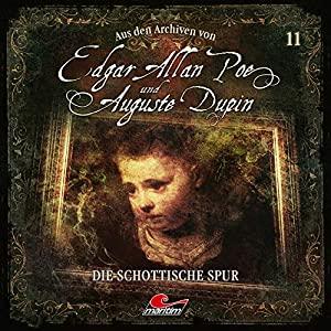 Arthur Conan Doyle_Die schottische Spur_Aus den Archiven von Edgar Allan Poe und Auguste Dupin