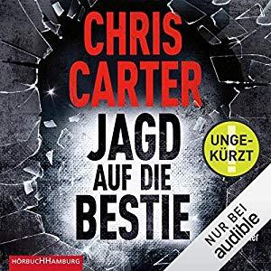 Chris Carter_Jagd auf die Bestie_Hunter und Garcia Thriller 10