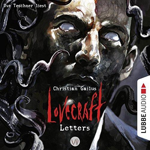 Christian Gailus_Lovecraft Letters 8