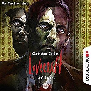 Christian Gailus_Lovecraft Letters_Teil 6)