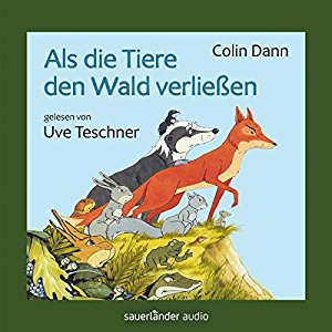 Colin Dann_Als die Tiere den Wald verliessen