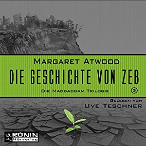 Die Geschichte von Zeb Margaret Atwood