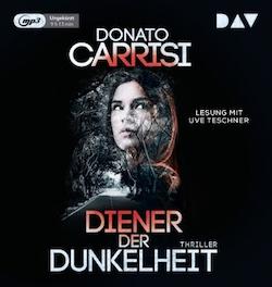 Donato Carrisi_Diener der Dunkelheit