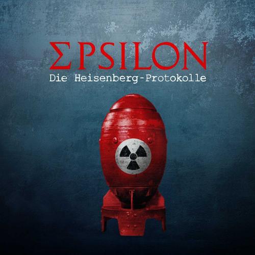Epsilon. Die Heisenberg-Protokolle