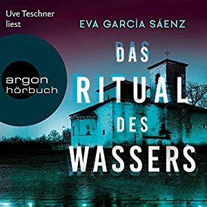 Eva Garcia Saenz_Das Ritual des Wassers_Inspector Ayala ermittelt
