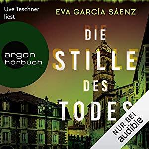 Eva Garcia Saenz_Die Stille des Todes