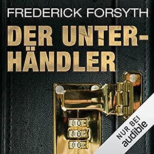 Frederick Forsyth_Der Unterhaendler