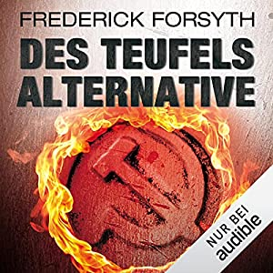 Frederick Forsyth_Des Teufels Alternative
