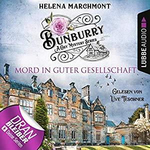 Helena Marchmont_Mord in guter Gesellschaft_Bunburry