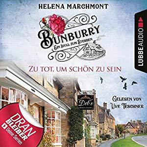 Helena Marchmont_Zu tot, um schoen zu sein_Bunburry_5