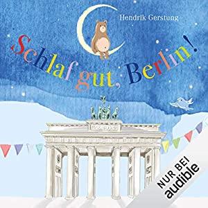 Hendrik Gerstung_Schlaf gut Berlin