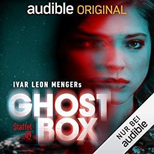 Ivar Leon Menger_Ghostbox. Der Tod ist nicht das Ende