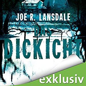 Joe R. Lansdale_Das Dickicht