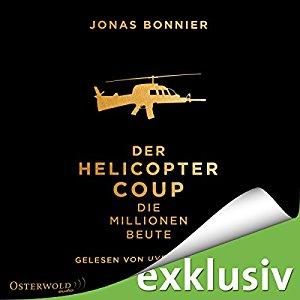 Jonas Bonnier-Der Helicopter Coup_Die Millionen-Beute