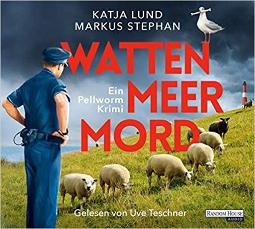 Katja Lund_Markus Stephan_Wattenmeermord