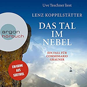 Lenz Koppelstaetter_Das Tal im Nebel_Commissario Grauner