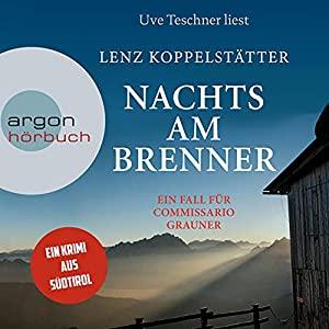Lenz Koppelstaetter_Nachts am Brenner_Commissario Grauner