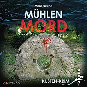 Marc Freund_Muehlenmord_Kuesten-Krimi