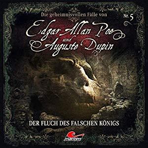 Markus Duschek_Der Fluch des falschen Koenigs_Edgar Allan Poe und Auguste Dupin