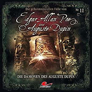 Markus Duschek_Die Daemonen des Auguste Dupin_Die geheimnisvollen Faelle von Edgar Allan Poe und Auguste Dupin