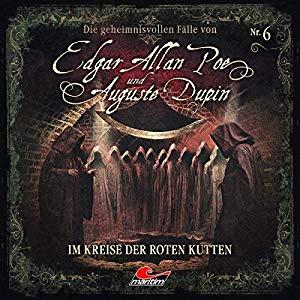 Markus Duschek_Im Kreise der roten Kutten_Edgar Allan Poe und Auguste Dupin_6