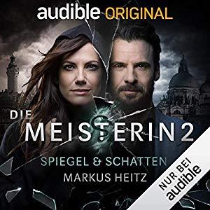 Markus Heitz_Carsten Steenbergen_Spiegel & Schatten_Die Meisterin 2