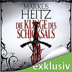 Markus Heitz_Die Klinge des Schicksals