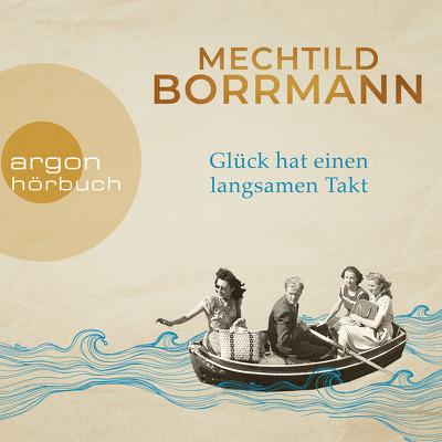 Mechtild Borrmann_Glueck hat einen langsamen Takt