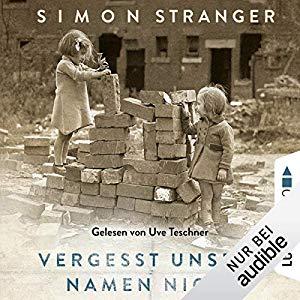 Simon Stranger_Vergesst unsere Namen nicht