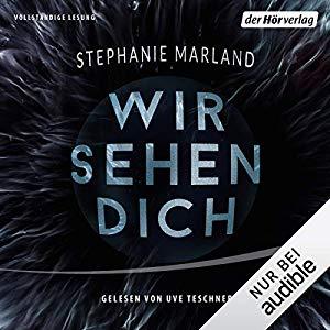 Stephanie Marland_Wir sehen Dich