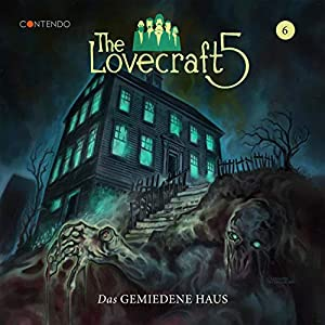 The Lovecraft 5_Das gemiedene Haus