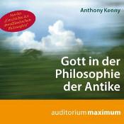 Anthony Kenny, Gott in der Philosophie der Antike, Uve Teschner