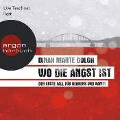 Dinah Marte Golch, Wo die Angst ist, Uve Teschner
